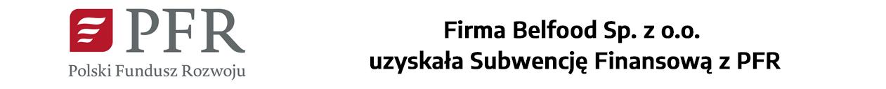 Firma Belfood Sp. z o.o. uzyskała Subwencję Finansową z PFR